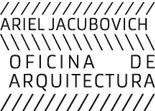 Ariel Jacubovich / Oficina de Arquitectura